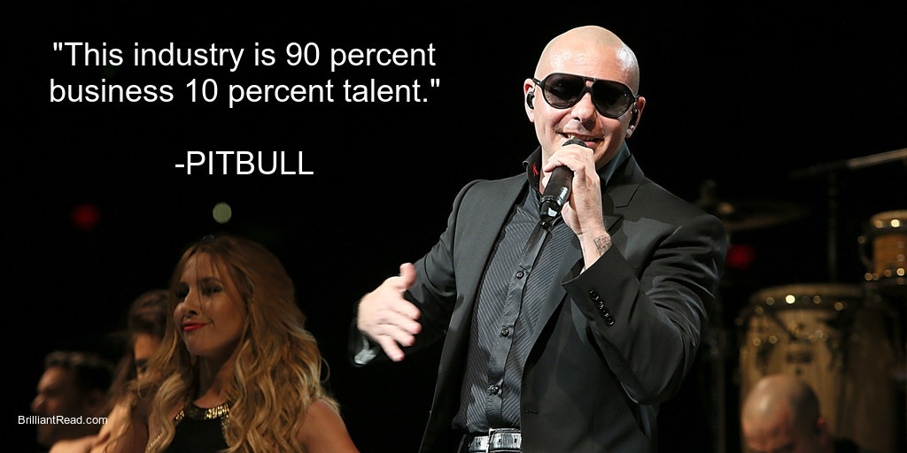 best business quotes by Pitbull