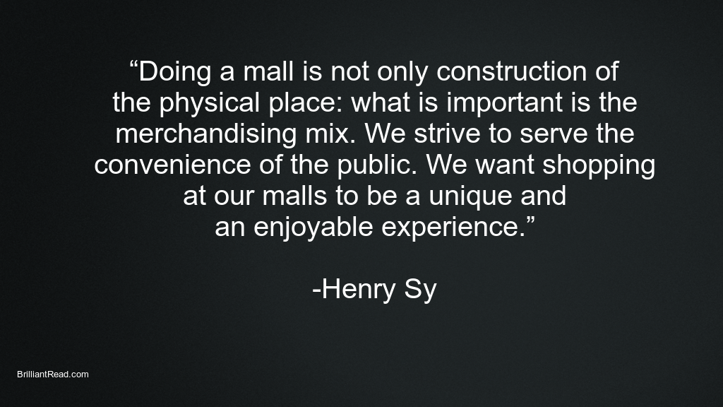 Inspiring Quotes by Henry Sy