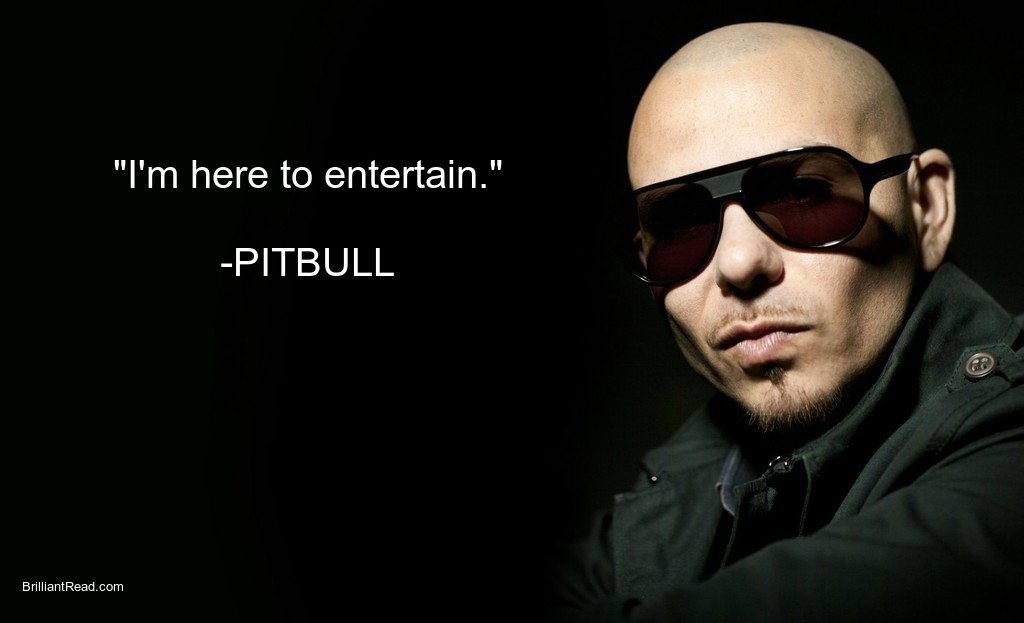 Best Pitbull quotes