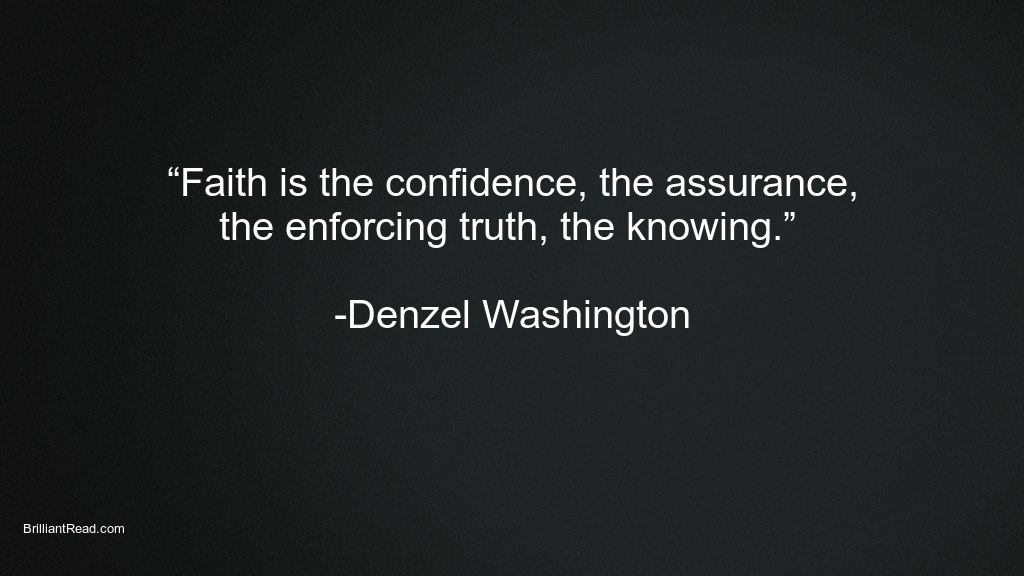 Best Hard working Quotes by Denzel Washington