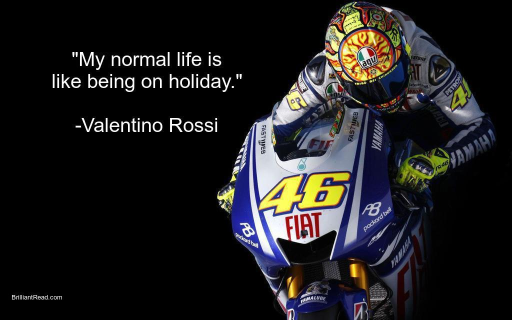Quotes by Valentino Rossi