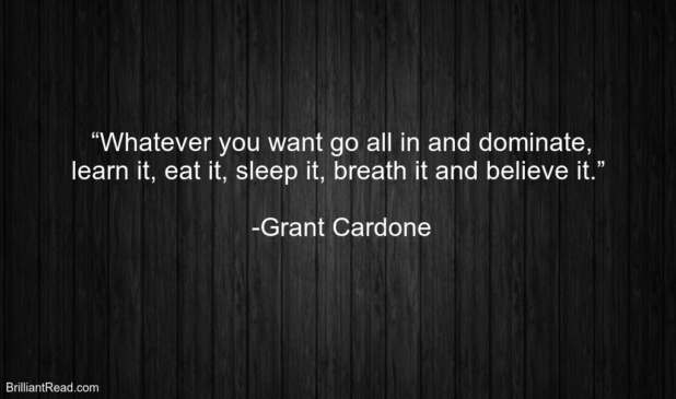Best Inspirational Quotes by Grant Cardone