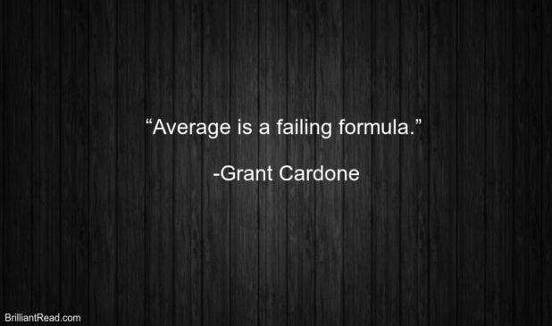 Quotes by Grant Cardone