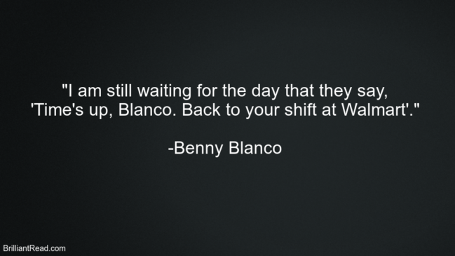 Benny Blanco Best Quotes