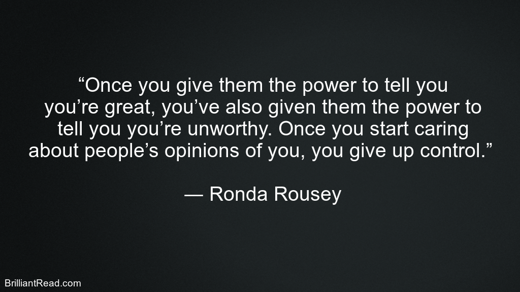 Ronda Rousey Best Quotes