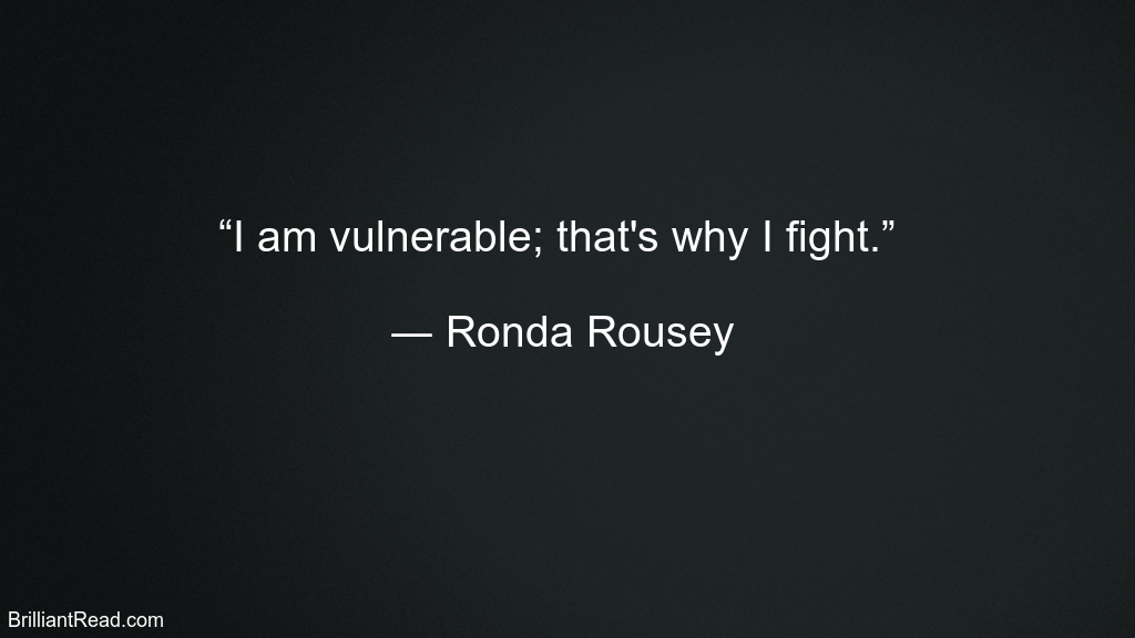 Top Ronda Rousey Quotes