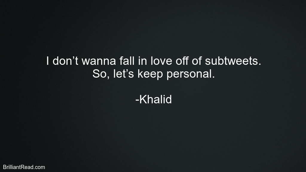 Quotes by Khalid