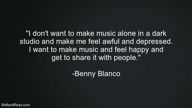 Benny Blanco Top best success quotes