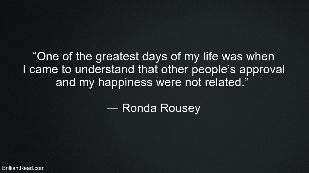 Quotes by Ronda Rousey