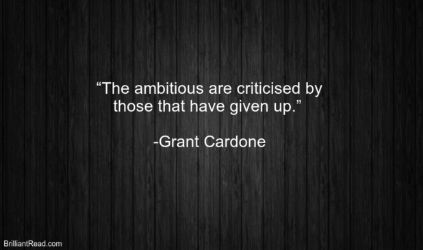 Best Motivation Quotes by Grant Cardone