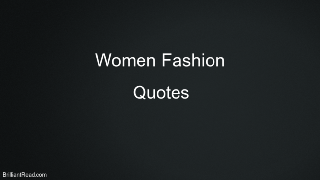 Women Fashion Quotes