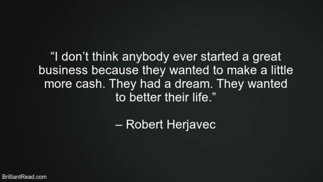 Robert Herjavec Best Quotes