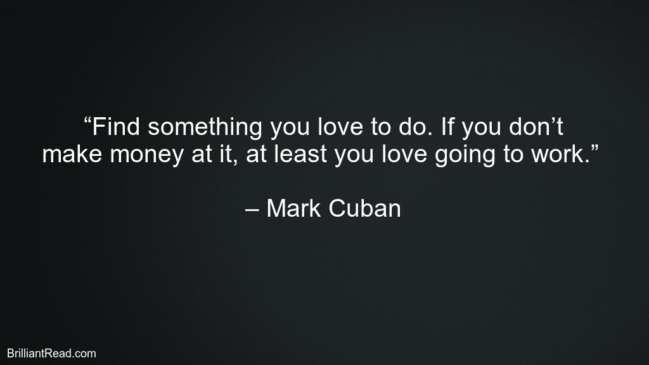 Mark Cuban Best Business And Investing Quotes