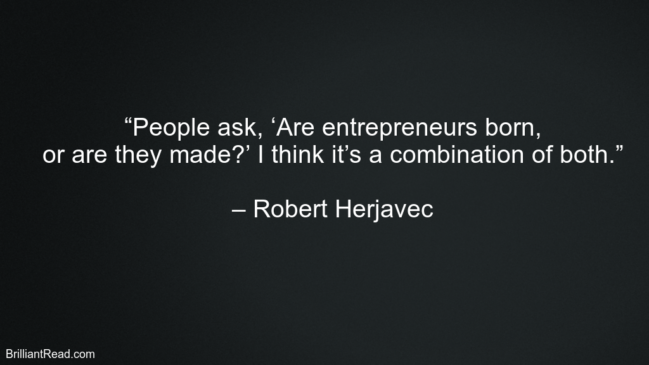 Robert Herjavec Life Quotes