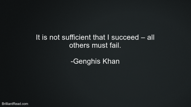 Genghis Khan Motivation Quotes