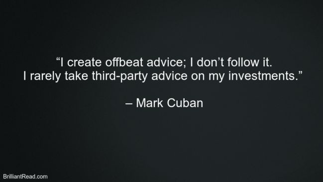 Mark Cuban Best Investing Quotes