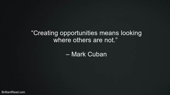 Mark Cuban Business Quotes