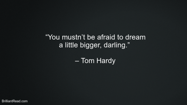 Success Quotes By Tom Hardy