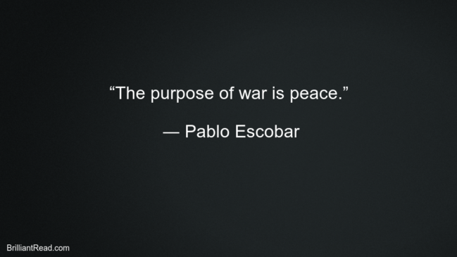 Pablo Escobar Best Thoughts