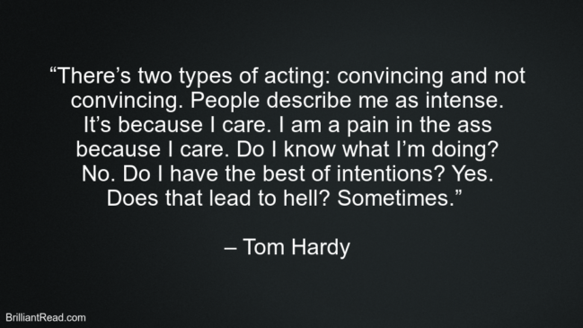 Life Thoughts By Tom Hardy