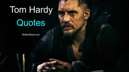 Quotes By Tom Hardy
