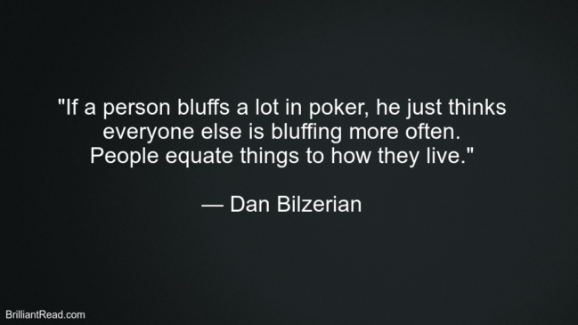 Best Quotes By Dan Bilzerian