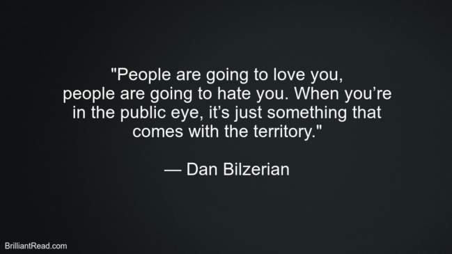 Dan Bilzerian Inspirational Quotes