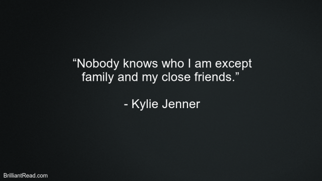 Best Life Quotes By Kylie Jenner