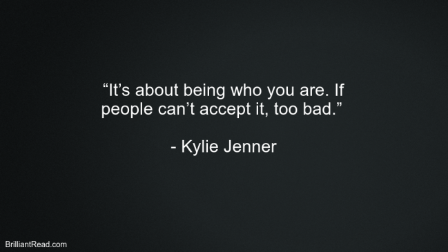 Kylie Jenner Best Life Quotes