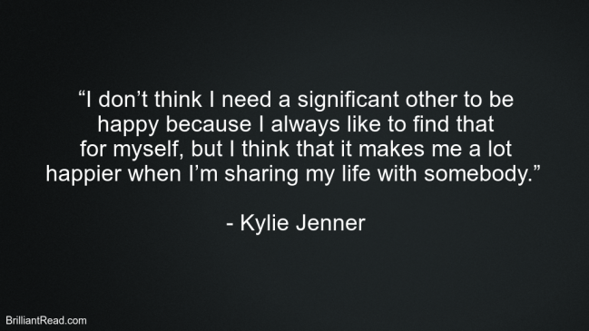 Best Inspirational Quotes By Kylie Jenner