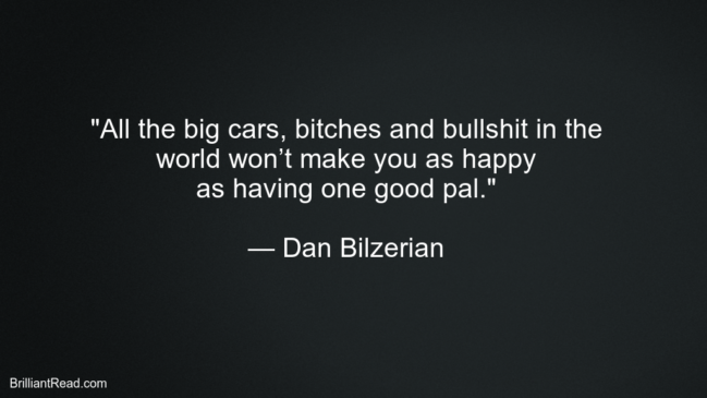 Dan Bilzerian Best Motivational Quotes