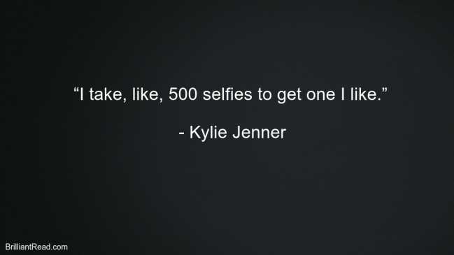 Life Quotes By Kylie Jenner