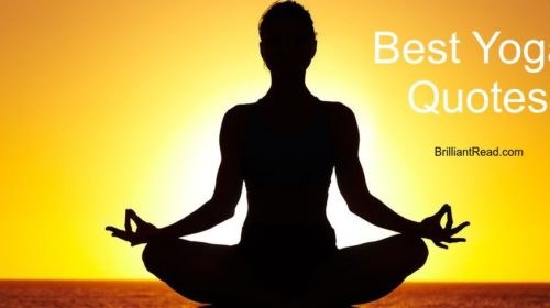 50 Best Yoga Quotes For Wellbeing Brilliantread Media