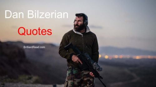 Best Dan Bilzerian Quotes