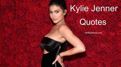 Best Kylie Jenner Quotes