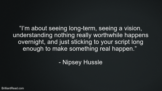 Nipsey Hussle Success Quotes