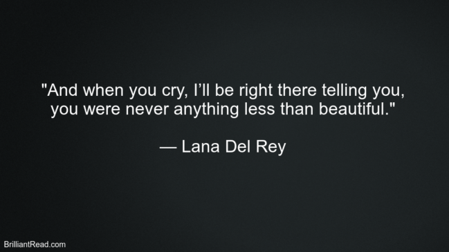 40 Best Lana Del Rey Quotes, Advice And Thoughts | Brilliant ...