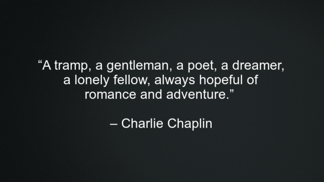 Charlie Chaplin Success Quotes