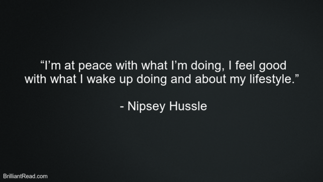 Nipsey Hussle Top Best Quotes