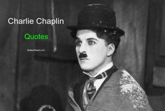 Charlie Chaplin Best Quotes