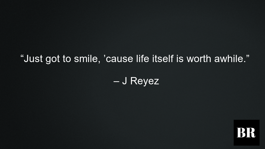 top j reyez quotes on love life and success brilliant media