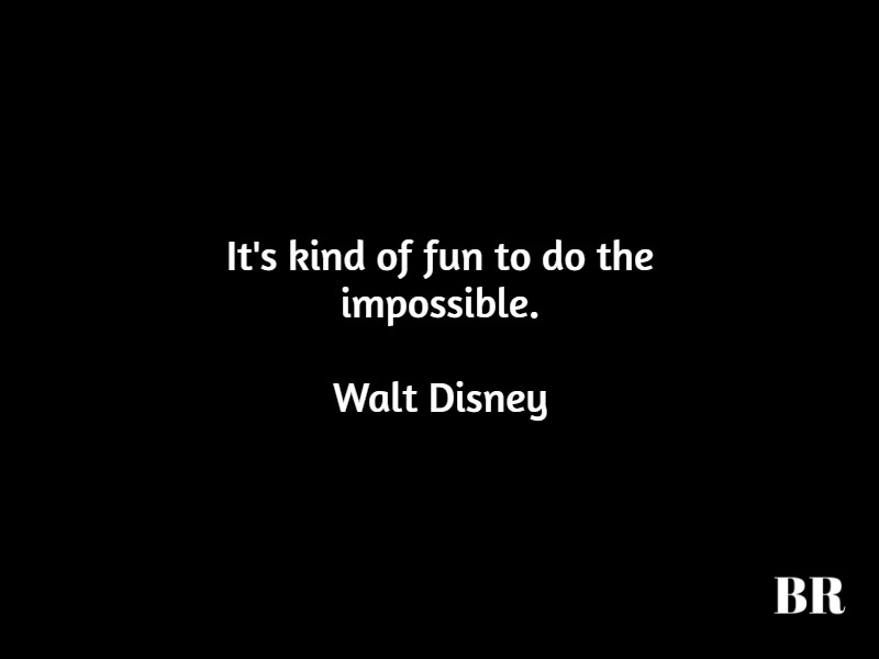 best walt disney quotes advice and thoughts brilliant media